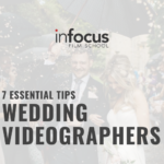 7 Essential Tips for Wedding Videographers