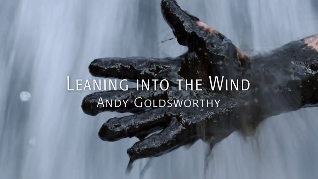 viff 2017 leaning into the wind andy goldsworthy documentary