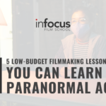 5 Low-Budget Filmmaking Lessons You Can Learn from Paranormal Activity