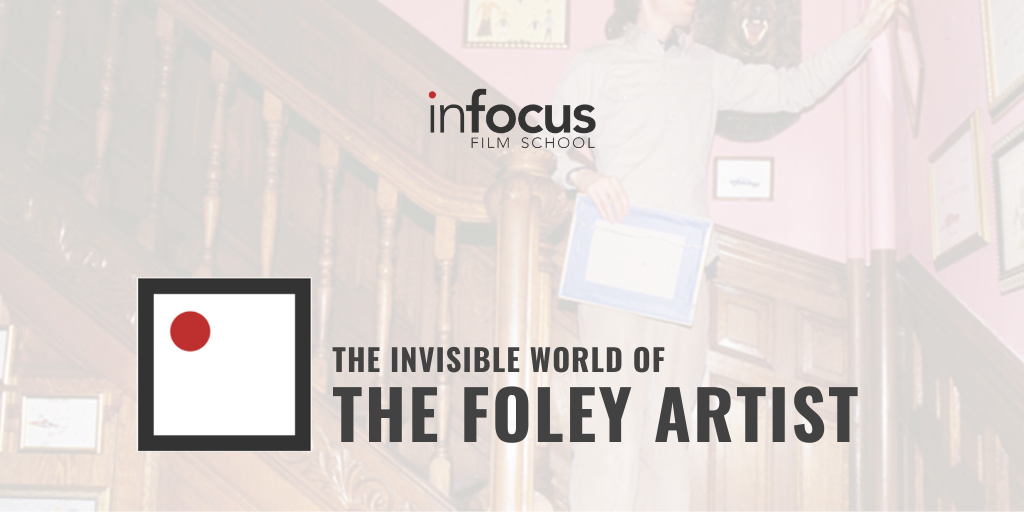 The Invisible World of the Foley Artist