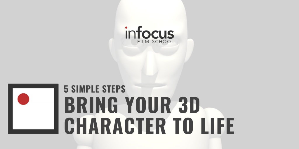 BRING YOUR 3D CHARACTER TO LIFE
