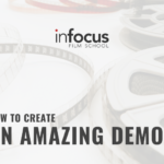 HOW TO CREATE AN AMAZING DEMO REEL