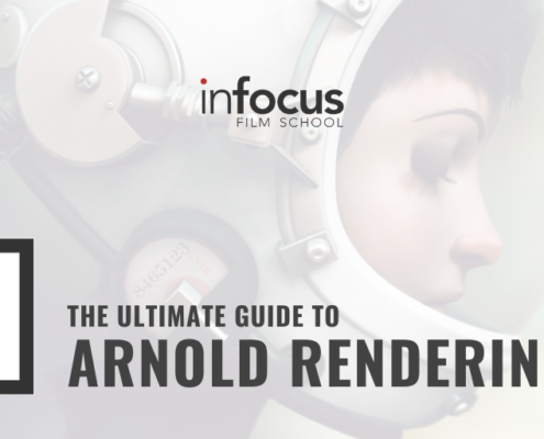 The Ultimate Guide to Arnold Rendering