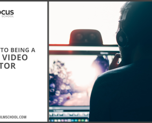 The 6 Keys to Being A Great Video Editor | InFocus Film School