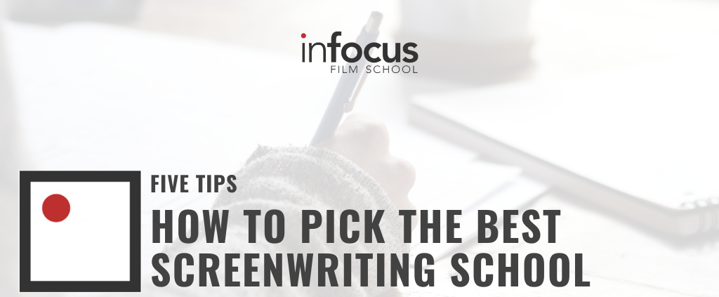 How to Pick the Best Screenwriting School